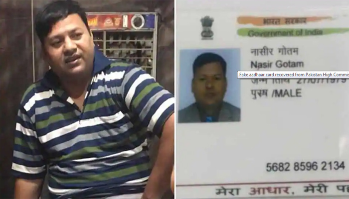 Fake aadhaar card recovered from Pakistan High Commission officers held for spying