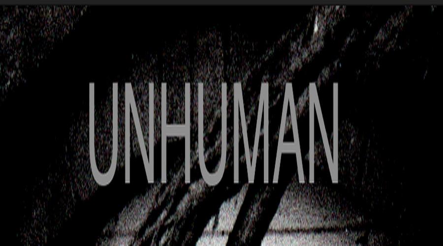 Unhuman attitude of human